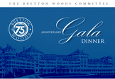 Bretton Woods@75 Anniversary Gala Dinner